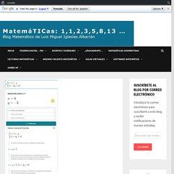 Lista de Apps y calculadoras avanzadas para resolver ejercicios de matemáticas. Repensando las tareas de matemáticas en tiempos del coronavirus – MatemáTICas: 1,1,2,3,5,8,13,…