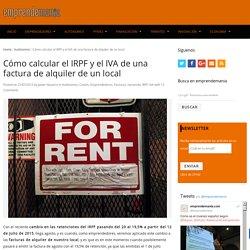 Cómo calcular el IRPF y el IVA de una factura de alquiler de un local