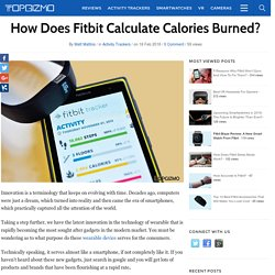 How Does Fitbit Calculate Calories Burned?