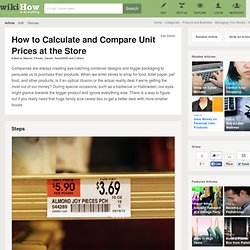 How to Calculate and Compare Unit Prices at the Store: 5 Steps