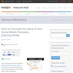 How to Calculate the Value of Your Social Media Followers [CALCULATOR]