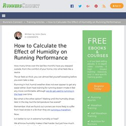 How to Calculate the Effect of Humidity on Running Performance - Runners Connect