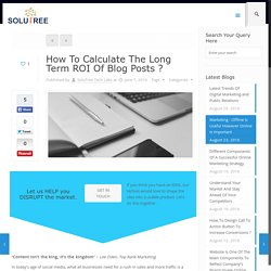 Methods To Calculate Return On Investment Of Blogs