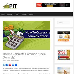 How to Calculate Common Stock? (Formula) - ProInvestorTips