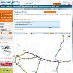 Calculate routes and tolls - Autostrade per l'Italia S.p.A.
