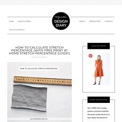 How to calculate stretch percentage (with FREE print at home stretch percentage guide!) — megan nielsen design diary