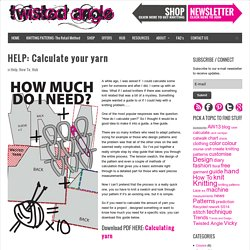 Calculate your yarn. Ever wondered how? Here's a free guide