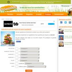 Calculateur de prix de revient sandwich et hamburger - Calculer le prix d'un sandwich