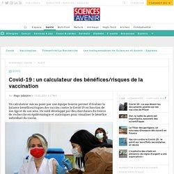 Covid : un calculateur des bénéfices/risques de la vaccination...