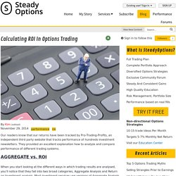 Calculating ROI in Options Trading - Articles - SteadyOptions