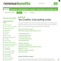 Calculating costs « Understanding childcare « How do tax credits work? « Guidance « Tax Credits