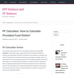 PF Calculator: How to Calculate Provident Fund Online?