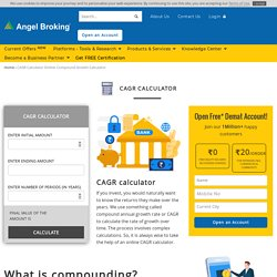 Everything about CAGR Calculator Online by Angel Broking