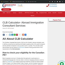 CLB Calculator- Abroad Immigration Consultant Services