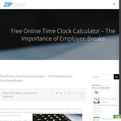 Time Clock Calculator - Free Online Employee Time Clock Calculator