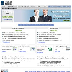 Paycheck Manager - Free Payroll Tax Calculator, Online Payroll Preparation, Processing and Printing