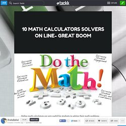 10 MATH CALCULATORS SOLVERS ON LINE- GREAT BOOM
