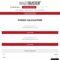 Check your Fitness Status - WaistBuster Calculators