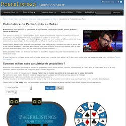 Calculatrice de Probabilités pour Poker de Pokerlistings France