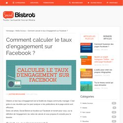 Comment calculer le taux d'engagement sur Facebook