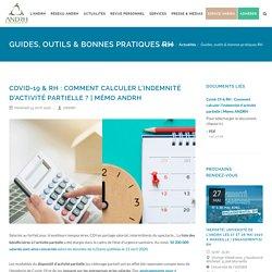 Covid-19 & RH : Comment calculer l'indemnité d'activité partielle