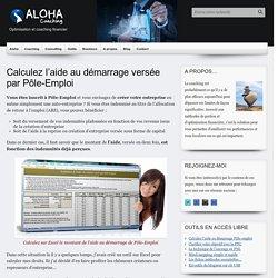 Calculez l'aide au démarrage versée par Pôle-Emploi - Aloha coaching