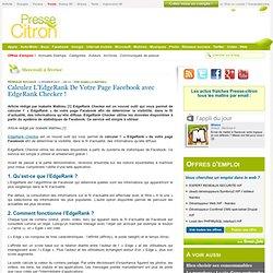 Calculez L'EdgeRank De Votre Page Facebook avec EdgeRank Checker !