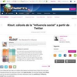 """Klout: cálculo de la """"influencia social"""" a partir de Twitter"""