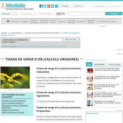 Tisane de verge d'or (calculs urinaires)