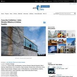 Casa das Caldeiras / João Mendes Ribeiro e Cristina Guedes
