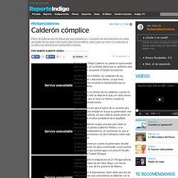 Calderón cómplice