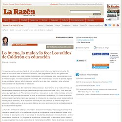 Lo bueno, lo malo y lo feo: Los saldos de Calderón en educación