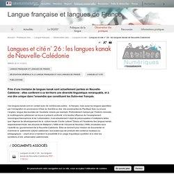 Langues et cité n° 26 : les langues kanak de Nouvelle-Calédonie - Langue française et langues de France