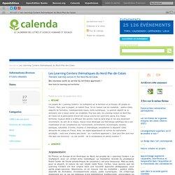 Les Learning Centers thématiques du Nord-Pas-de-Calais
