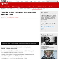'World's oldest calendar' discovered in Scottish field