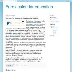 Forex calendar education: Guide to Get Success in For-ex Capital Markets