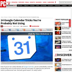 14 Google Calendar Tricks You're Probably Not Using