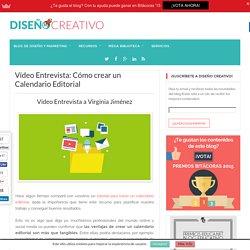 Crear un Calendario Editorial: Entrevista a Virginia Jiménez-Diseño Creativo