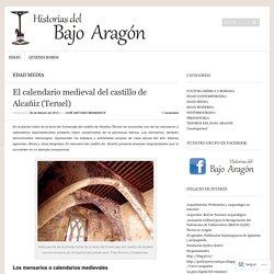 El calendario medieval del castillo de Alcañiz (Teruel)