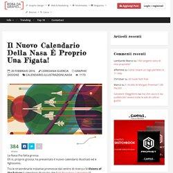 Il nuovo calendario della Nasa è proprio una figata! – Robadagrafici.net