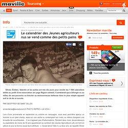Tourcoing.maville.com Le calendrier des Jeunes agriculteurs nus se vend comme des petits pains