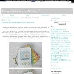 Calendrier des anniversaires, version 2014/2015 - Le nouveau scrap de Christine B