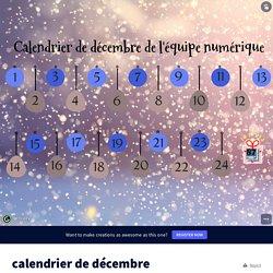 calendrier de décembre by camille.valdant1 on Genially