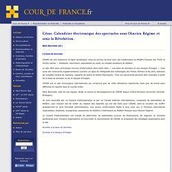 César. Calendrier électronique des spectacles sous l'Ancien Régime et sous la (...)