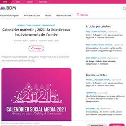 Calendrier marketing 2021: la liste de tous les événements de l'année