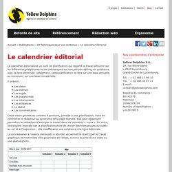 Le calendrier éditorial : explication, étapes, conseil