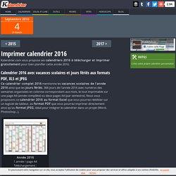 Imprimer calendrier 2016 gratuitement - PDF, XLS et JPG