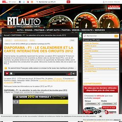 DIAPORAMA - F1 : le calendrier et la carte interactive des circuits 2012