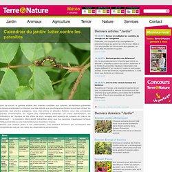 Calendrier du jardin: lutter contre les parasites