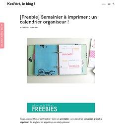 [Freebie] Semainier à imprimer : un calendrier organiseur !